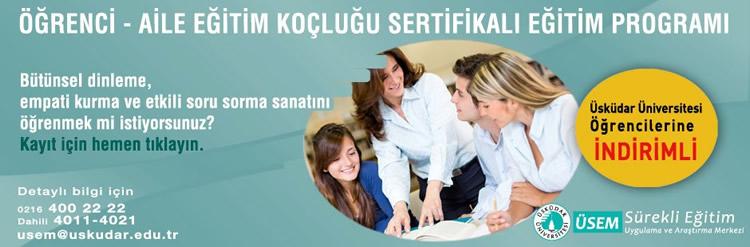 Üsküdar Üniversitesi'nde Öğrenci-Aile Eğitim Koçluğu eğitimi
