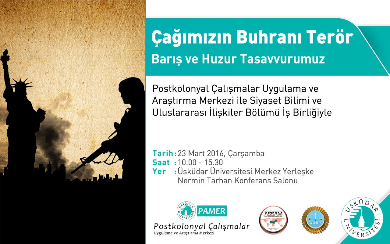 """Üsküdar Üniversitesi'nde """"terör"""" konuşulacak"""