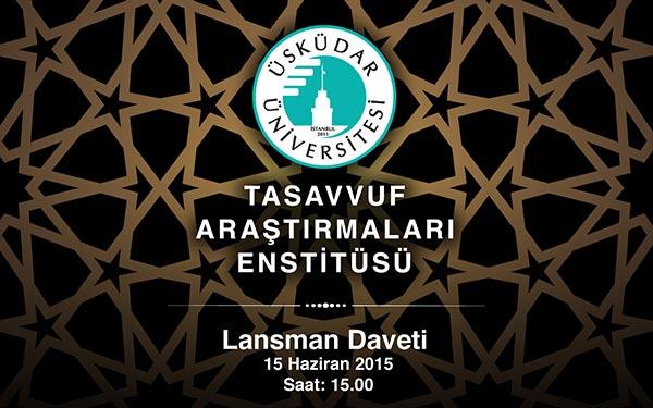 Üsküdar Üniversitesi Tasavvuf Araştırmaları Enstitüsü Kuruldu